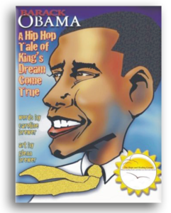 Barack Obama: A Hip Hop Tale of King's Dream Come True by Caroline Brewer and Glenn Brewer