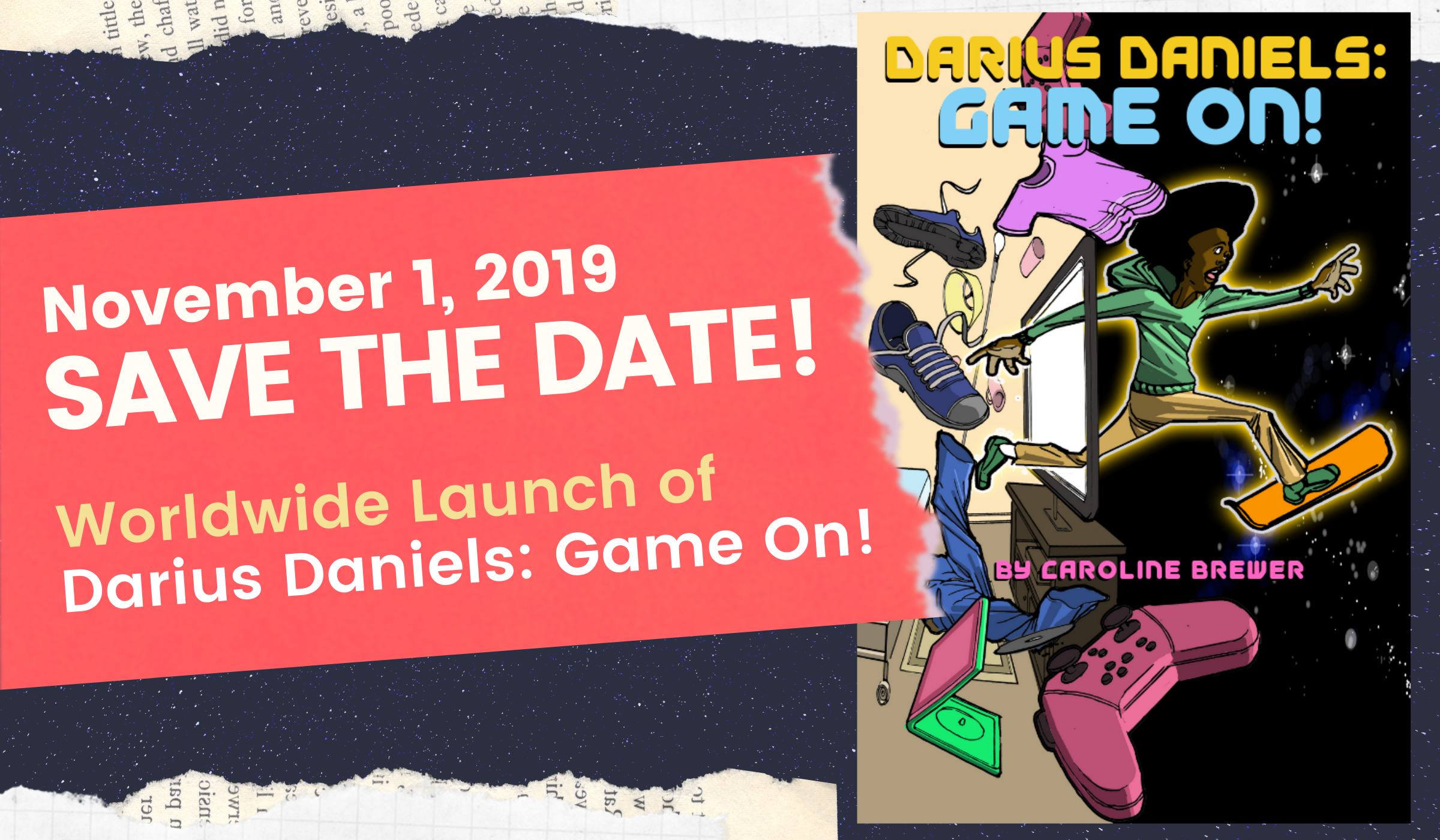 Darius Daniels: Game On! - Save the Date for the November 1, 2019 release