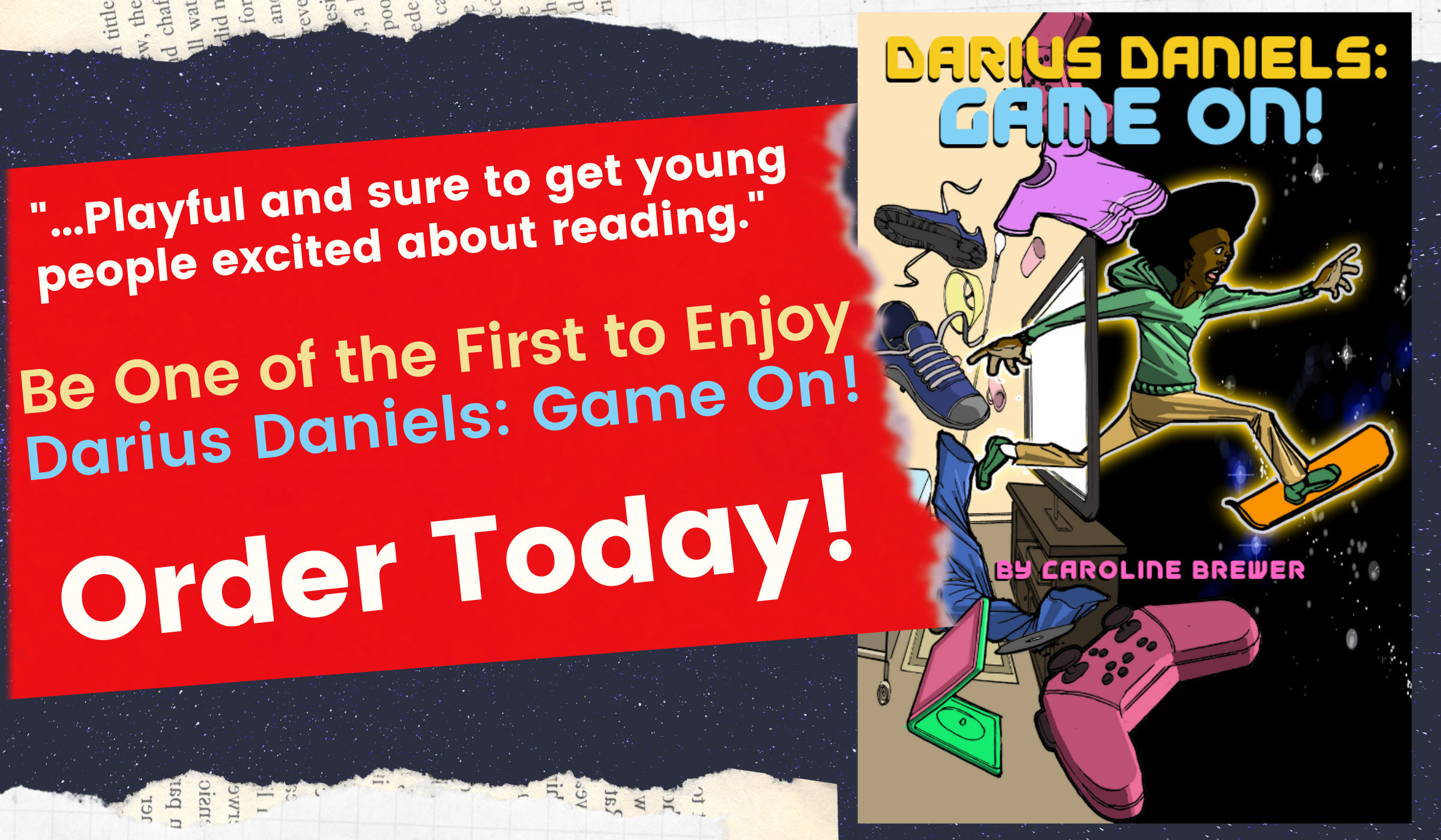 Darius Daniels: Game On! - Available Now!